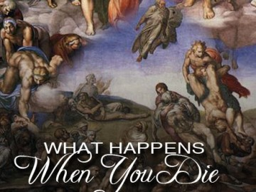 What Happens When You Die? Hell