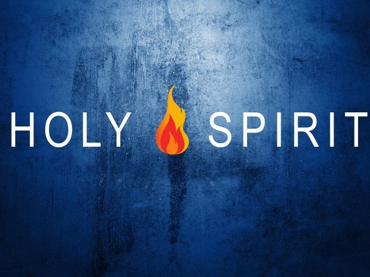 The Work of the Holy Spirit – Part 2