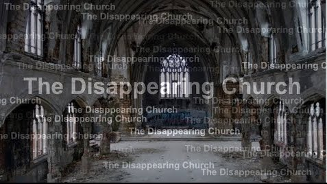 The Disappearing Church